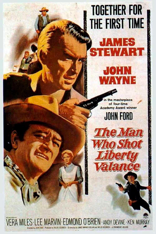 el hombre que mato a liberty valance the man who shot liberty valance poster